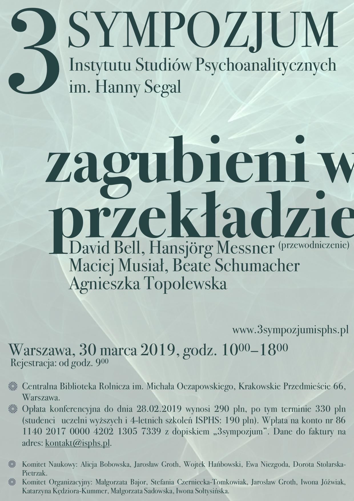 III Sympozjum Instytutu Studiów Psychoanalitycznych im. Hanny Segal ZAGUBIENI W PRZEKŁADZIE