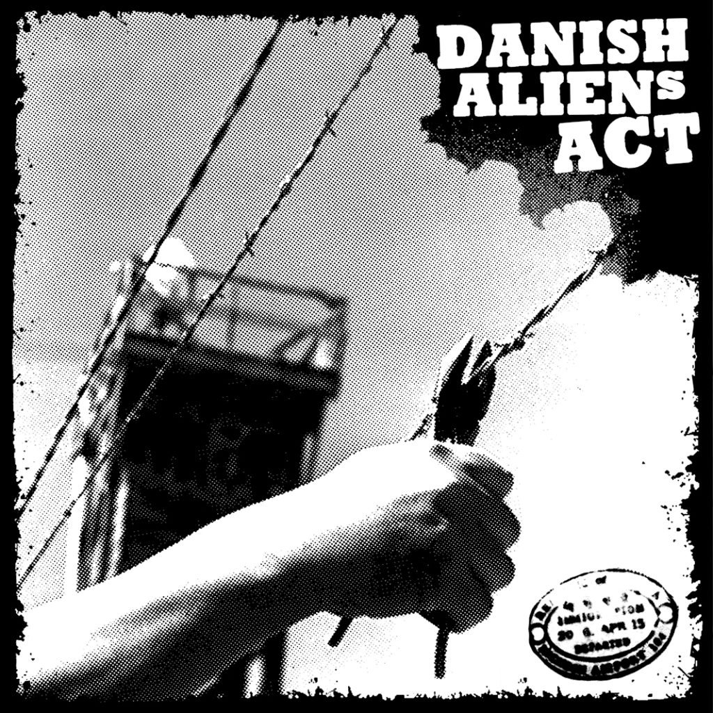black_wednesday_records-047-danish_aliens_act-st-1024x1024jpg